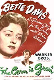 The Corn Is Green (1945) Poster - Movie Forum, Cast, Reviews