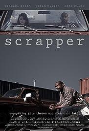 Scrapper(2013) Poster - Movie Forum, Cast, Reviews