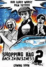 Shopping Bag 2: Back in Business