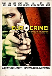 Eurocrime! The Italian Cop and Gangster Films That Ruled the '70s Poster