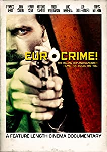 Eurocrime! The Italian Cop and Gangster Films That Ruled the '70s full movie hd 1080p download