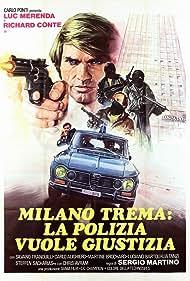 Luc Merenda in Milano trema: la polizia vuole giustizia (1973)