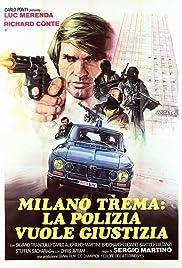 Milano trema: la polizia vuole giustizia Poster