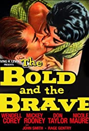 The Bold and the Brave Poster