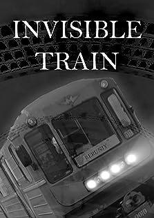 Invisible train (2019)