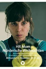 Hit Mom: Mörderische Weihnachten