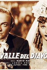Marina Berti and Osvaldo Valenti in La valle del diavolo (1943)
