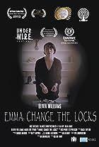 Emma, Change the Locks