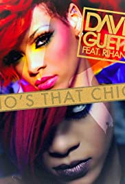 David Guetta Feat. Rihanna: Who's That Chick? Day Version Poster