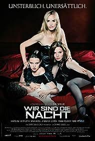 Wir sind die Nacht (2010) Poster - Movie Forum, Cast, Reviews