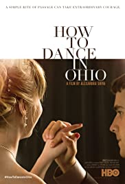 How to Dance in Ohio (2015) Poster - Movie Forum, Cast, Reviews