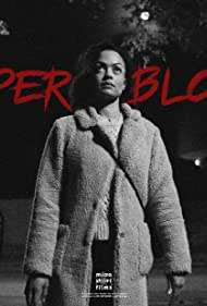Sherelle Armstrong in Super Blood (2021)