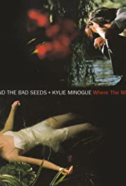 Nick Cave & Kylie Minogue: Where the Wild Roses Grow Poster