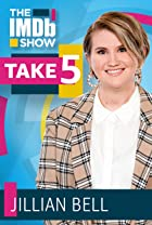 S3.E65 - Take 5 With Jillian Bell
