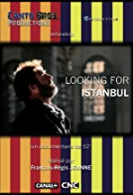 Looking for Istanbul