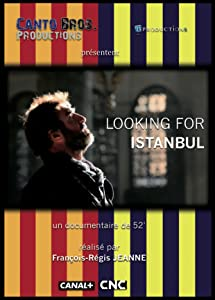 Movie to watch Looking for Istanbul [720x1280]