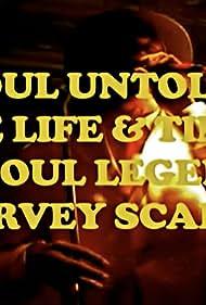 Soul Untold: The Life & Times of Soul Legend Harvey Scales (2017)