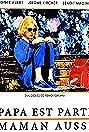 Papa est parti, maman aussi (1989) Poster
