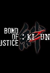 Primary photo for Bond of Justice: Kizuna