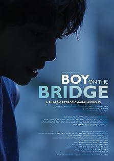 Boy on the Bridge (2016)
