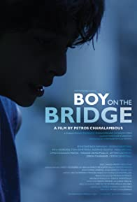 Primary photo for Boy on the Bridge