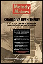 Melody Makers: Should've Been There (2016) Poster