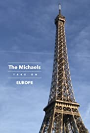 The Michaels Take on Europe Poster