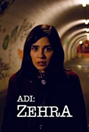 Adi: Zehra (TV Series 2018) - IMDb