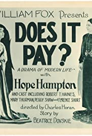 Does It Pay? Poster