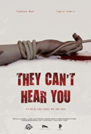 They Can't Hear You Poster