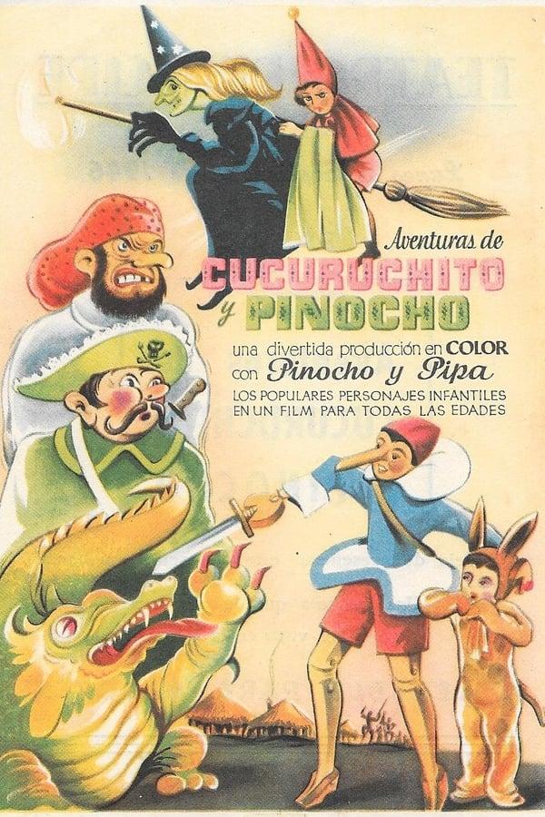 Aventuras de Cucuruchito y Pinocho (1943)