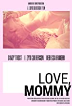 Love, Mommy