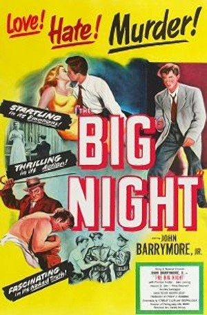 John Drew Barrymore and Joan Lorring in The Big Night (1951)