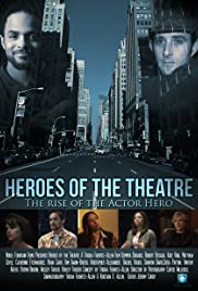Heroes of the Theatre Poster