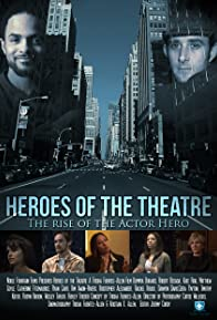 Primary photo for Heroes of the Theatre