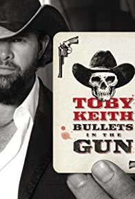 Primary photo for Toby Keith: Bullets in the Gun