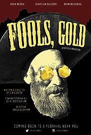 Fools, Gold Poster