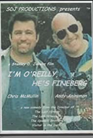 I'm O'Reilly, He's Fineberg (2008)