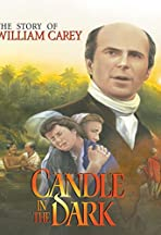 A Candle in the Dark: The Story of William Carey