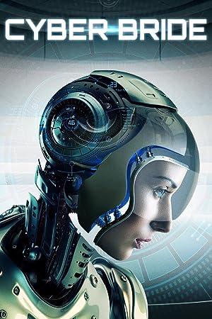 مشاهدة فيلم Cyber Bride 2019 مترجم أونلاين مترجم
