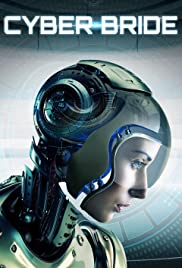 Cyber Bride (2019) 720p