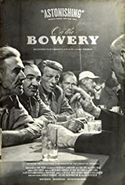 On the Bowery (1956) Poster - Movie Forum, Cast, Reviews