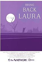 Bring Back Laura