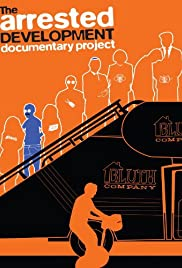 The Arrested Development Documentary Project Poster