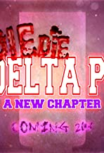 Die Die Delta Pi 2: A New Chapter