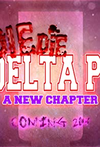 Primary photo for Die Die Delta Pi 2: A New Chapter