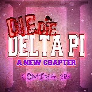 Website for movie downloads full Die Die Delta Pi 2: A New Chapter [480x800]