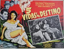 Cinco vidas y un destino (1957)