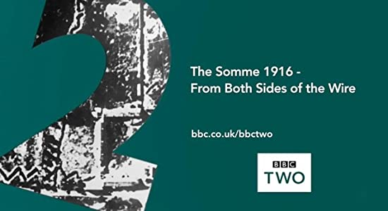 Clip descargable pelicula gratis The Somme 1916: From Both Sides of the Wire: Defence in Depth: Verteidigung in der Tiefe  [720x320] [h264] (2016) by Peter Barton