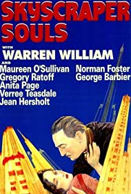 Skyscraper Souls (1932) Poster - Movie Forum, Cast, Reviews
